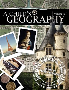 A Child's Geography: Explore Medieval Kingdoms