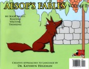 Aesop's Fables: My Book About Reading, Writing, Thinking
