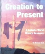 Creation to Present: A Catholic World History Resource / Catholic Timeline Illustrations