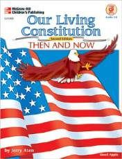 Our Living Constitution, Then and Now