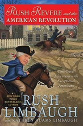Rush Revere Time-Travel Adventures with Exceptional Americans