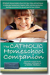 The Catholic Homeschool Companion