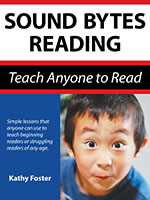 Sound Bytes Reading: Teach Anyone to Read, Homeschool Edition