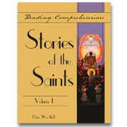 Reading Comprehension: Stories of the Saints series, Volumes 1 - 4