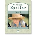 My Catholic Speller series
