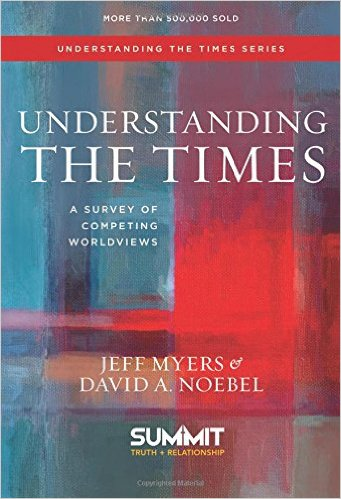 Understanding the Times: A Survey of Competing Worldviews