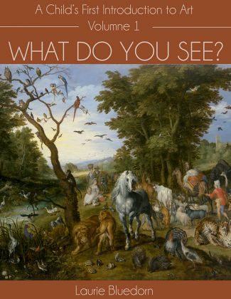 What Do You See? A Child's Introduction to Art, Volumes 1-3