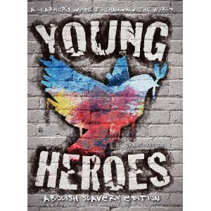 Young Heroes - A Learner's Guide to Changing the World