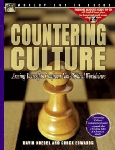Countering Culture: Arming Yourself to Confront Non-biblical Worldviews (Worldviews in Focus)