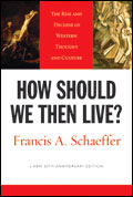 How Should We Then Live? (2005 edition)