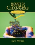 Secrets of the World Changers (Audio CD's)