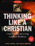 Thinking Like a Christian Worldview Curriculum