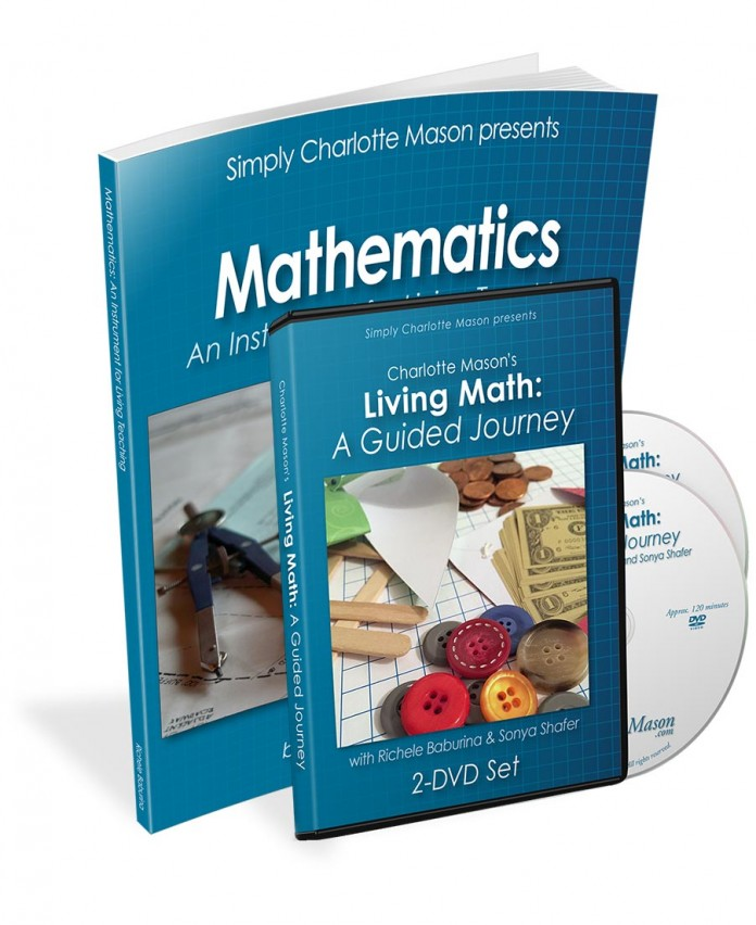 Charlotte Mason's Living Math: A Guided Journey