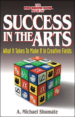 Success in the Arts: What it Takes to Make It in Creative Fields