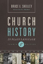 Church History in Plain Language, fourth edition