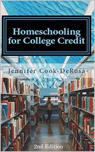 Homeschooling for College Credit, 2nd edition