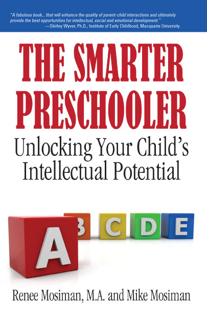 The Smarter Preschooler: Unlocking Your Child's Intellectual Potential