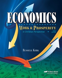 Economics: Work and Prosperity (A Beka)