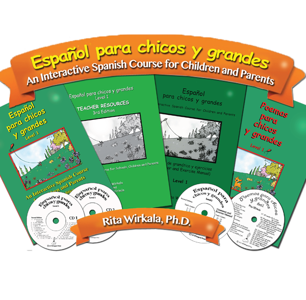 Español para chicos y grandes: An Interactive Spanish Course for Children and Parents