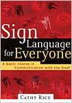 Sign Language for Everyone [DVD's and book]