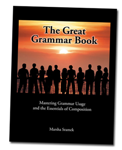 The Great Grammar Book: Mastering Grammar Usage and the Essentials of Composition, second edition