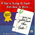 If You're Trying to Teach Kids How to Write, You've Gotta Have This Book!