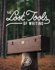 The Lost Tools of Writing