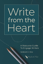 Write from the Heart: A Resource Guide to Engage Writers