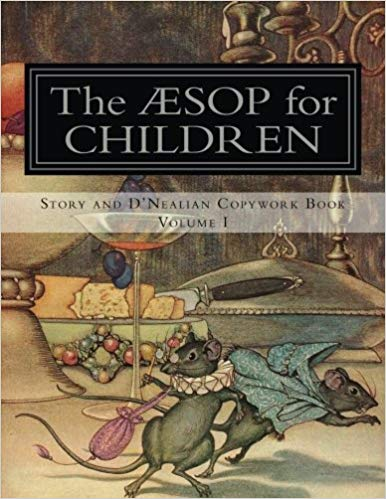 The Aesop for Children: Story and D'Nealian Copywork Books