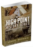 The High Point History Series: American History 1754-1945