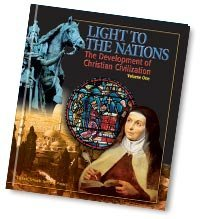 Light to the Nations, Part I: Development of Christian Civilization