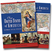 Our United States of America Catholic Social Studies