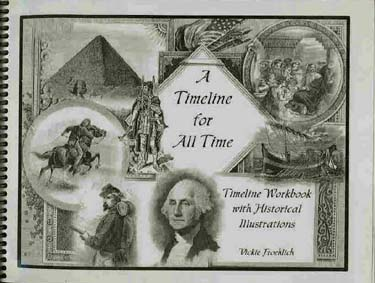 A Timeline for All Time: A Timeline Workbook with Historical Illustrations
