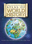 The Kingfisher Atlas of World History