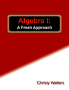 A Fresh Approach High School Math Series