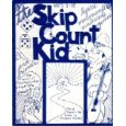 The Original Skip Count Kid or The Skip Count Kid's Bible Heroes