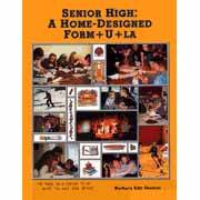 Senior High: A Home-Designed Form+U+la (1999 edition)