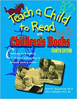 Teach a Child to Read with Children's Books, fourth edition
