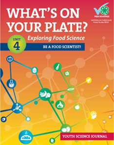 Whats On Your Plate?: Exploring Food Science