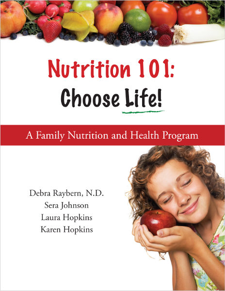 Nutrition 101: Choose Life!