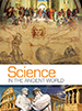 Science in the Ancient World from berean builders