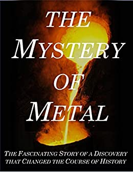 The Mystery of Metal