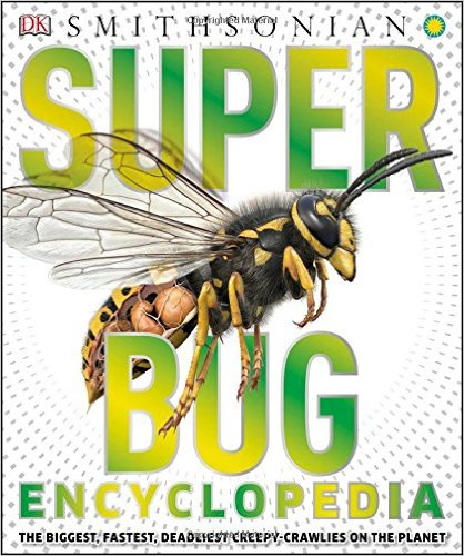 Smithsonian Super Bug Encyclopedia
