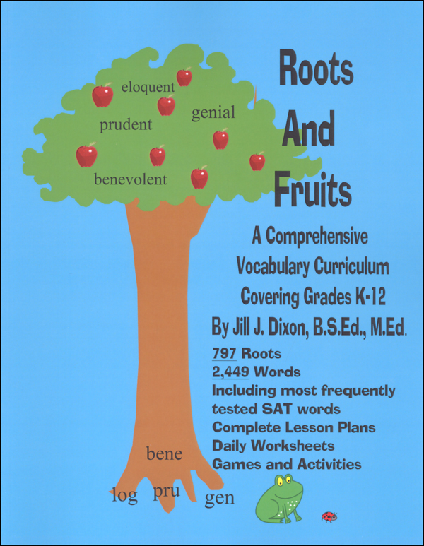 Roots and Fruits: A Comprehensive Vocabulary Curriculum