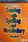 Soaring with Spelling and Vocabulary