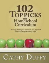 Order 102 Top Picks for Homeschool Curriculum by Cathy Duffy