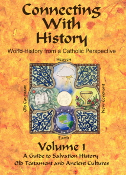 Connecting With History: World History from a Catholic Perspective